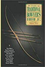Traditional Bowyer's Bible, Volume 3 Paperback Book