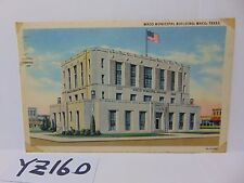 Vintage Posted Postcard Stamp 1947 Municipal Building Waco Texas Tx. Linen