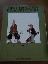 W HEATH ROBINSON HUMOURS OF GOLF intro by Bernard Darwin A4 HB DJ 1975 Edition