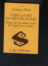 (179) Vers la fin du mythe russe Essais sur la culture russe Gogol à nos jours