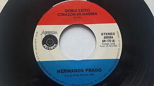 "HERMANOS PRADO - Doble Exito Corazon de Madera 1980 LATIN Norteno 7"" Arriba"