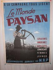 AFFICHE ANCIENNE AGRICOLE LE MONDE PAYSAN ( ref R 2 )