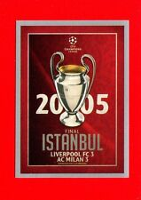 CHAMPIONS LEAGUE 2015-16 -Topps Figurine-stickers n. 597 - ISTAMBUL 2005 -New