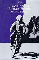 El joven Einstein. Lewis Pyenson. Alianza Universidad. Relatividad.