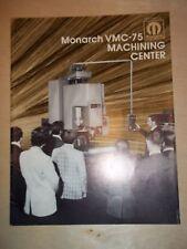 Monarch Machine Tool Catalog~VMC-75 Machining Center