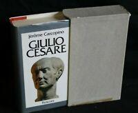 GIULIO CESARE. Jerome Carcopino. Rusconi.