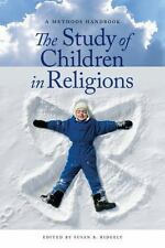 The Study of Children in Religions: A Methods Handbook, Ridgely, Susan B., Very