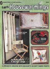 Fabric Housewarming So-Soft Fabric Paints by Betty Byrd n Delane Lange NEW