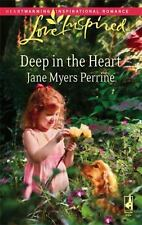 LOVE INSPIRED - Deep in the Heart by Jane Myers Perrine