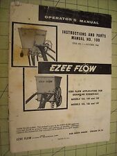 1960 EZEE FLOW Operator Instructions Manual & Parts List 102 103 104 105 106 107