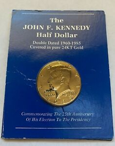 25th anniversary 1985 Kennedy P 24 KT Gold platted special issues and stamped