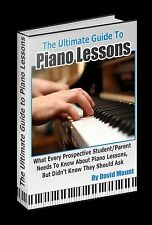 The Ultimate Guide To Piano Lessons by David Mount