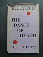 The Dance of Death by W H Auden First Edition 2nd Impression 1935