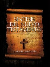 Sintesis Del Nuevo Testamento by Jose Arturo Perez-Pena (2012, Paperback)