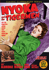 NYOKA AND THE TIGER MEN -   serial, 2 disc DVD- KAY ALDRIDGE, CLAYTON MOORE