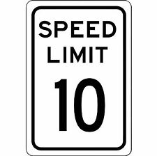 "Speed Limit 10 MPH Sign - New 8"" x 12"" Aluminum Road and Street Sign - No Rust"