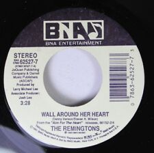 Country Promo 45 The Remingtons - Wall Around Her Heart / Lucky Boy On Bna Enter