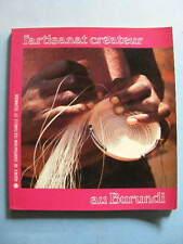 Jacques Anquetil L'Artisanat Créateur au Burundi 1982 Afrique Noire