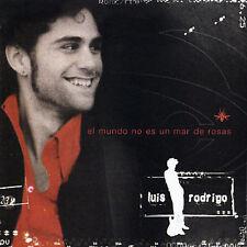 Rodrigo, Luis : El Mundo No Es un Mar de Rosas CD