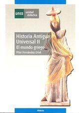 UNED Historia Antigua Universal II: El Mundo Griego, P. F. U., eBook, 2014