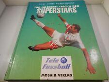 KARL-HEINZ RUMMENIGGE Die grossen Tricks der Superstars FUßBALL Fussball BUCH