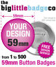 CUSTOM 59mm BADGES PERSONALISED, BESPOKE, BANDS, HEN, STAG, WEDDING, FREE DESIGN
