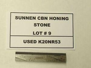 SUNNEN CBN HONING STONE USED K20NR53 HONING STONE - LOT #9