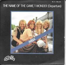 """45 TOURS / 7"""" SINGLE--ABBA--THE NAME OF THE GAME / I WONDER--1977"""
