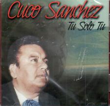 Cuco Sanchez Tu Solo Tu  BRAND NEW SEALED CD