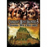 Canada's Most Haunted 3: Paranormal Terror In North America [DVD][Region 2]