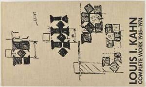 Louis I. Kahn: Complete Works 1935-1974 - Birkhäuser Verlag