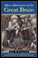 More Adventures of the Great Brain (Great Brain, Book 2) by John D. Fitzgerald