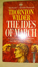 The Ides of March by Thornton Wilder (Signet 1'st Prt. Aug.1963,Paperback)