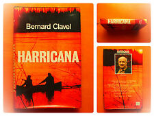 Harricana -Bernard Clavel -France Loisirs