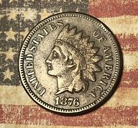 1876 INDIAN HEAD COPPER CENT COLLECTOR COIN FOR YOUR COLLECTION.