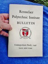 1947 RENSSELAER POLYTECHNIC INSTITUTE BULLETIN Catalog Undergrad Study, Troy NY