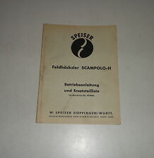 Operating Instructions/Parts Catalog Speiser Forage Harvester Scampolo H