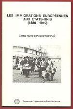 Les Immigrations Européennes aux Etats-Unis 1880-1910, Robert Rougé, Histoire