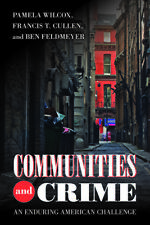 [P.�.F] Communities and Crime An Enduring American Challenge by Pamela Wilcox