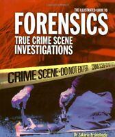 The Illustrated Guide to Forensics: True Cri... by Erzinclioglu, Zakari Hardback