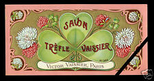 Circa 1900 French Soap Label: SAVON TREFLE Victor Vaissier Paris France