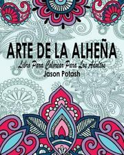 Arte de la Alhena Libro para Colorear para Los Adultos by Jason Potash (2016,...