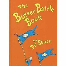 The Butter Battle Book: (New York Times Notable Book of the Year) (Classic Seuss