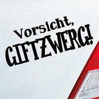 Auto Motorrad Aufkleber VORSICHT GIFTZWERG Zwerg Gift Sticker Fun Smart 378