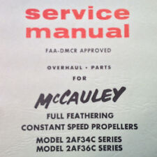 McCauley 2AF34C & 2AF36C Full Feathering Constant Speed Propeller Service Manual