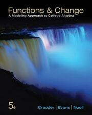 Functions and Change: A Modeling Approach to College Algebra, Noell, Alan, Evans