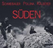WERNER SCHMIDBAUER /PIPPO POLLINA/MARTIN  KÄLBERER  SÜDEN CD NEU
