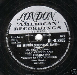 1956 UK #20 BILLY VAUGHN  78   THE SHIFTING WHISPERING SANDS   LONDON HLD 8205 E