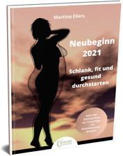 NEUES BUCH / NEUBEGINN 2021  (Schlank, fit und gesund durchstarten) GESUND FIT