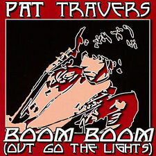 Boom Boom (Out Go The Lights) by Pat Travers